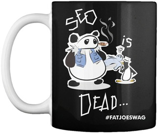 SEO is Dead FATJOE Mug